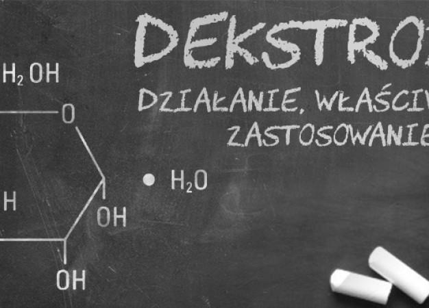 Dekstroza – działanie, właściwości, zastosowanie